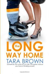 The Long Way Home - Tara Brown