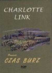 Czas burz - Charlotte Link