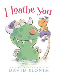 I Loathe You - David Slonim