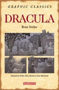 Dracula (Barron's Graphic Classics) - Fiona Macdonald;Bram Stoker