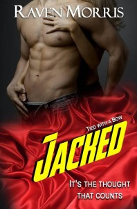 Jacked (Tied With a Bow, #1) - Raven Morris