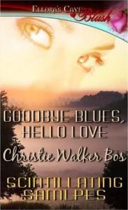 Goodbye Blues, Hello Love - Christie Walker Bos