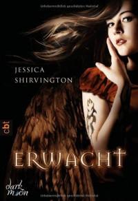 Erwacht (The Violet Eden Chapters #1) - Jessica Shirvington, Sonja Häußler