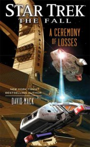 A Ceremony of Losses (Star Trek: The Fall) - David Mack