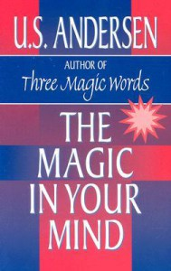 The Magic in Your Mind - Uell Stanley Andersen