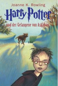 Harry Potter und der Gefangene von Askaban - J.K. Rowling