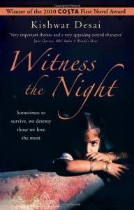 Witness the Night - Kishwar Desai