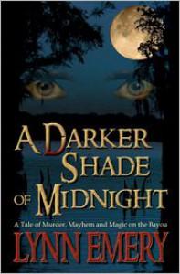 A Darker Shade of Midnight (Volume 1) - Lynn Emery