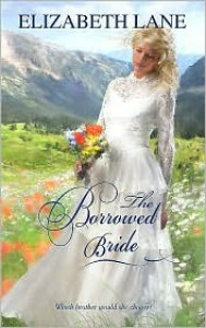 The Borrowed Bride - Elizabeth Lane