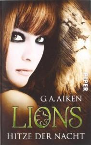 Lions - Hitze Der Nacht - Shelly Laurenston, Karen Gerwig, G.A. Aiken