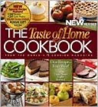The Taste of Home Cookbook: One Recipe Four Ways - Taste of Home, Janet Briggs
