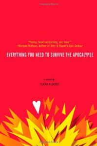 Everything You Need to Survive the Apocalypse - Lucas Klauss