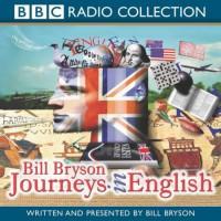 Journeys In English - Bill Bryson