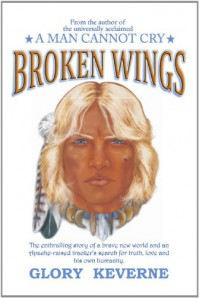 Broken Wings - Glory Keverne