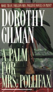 A Palm for Mrs. Pollifax - Dorothy Gilman
