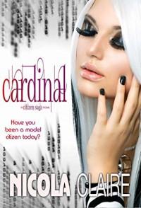 Cardinal, (Citizen Saga, Book 2) - Nicola Claire