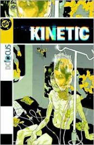Kinetic - Kelley Puckett, Warren Pleece