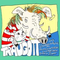 Traugott, das Warzenschwein: Hörspiel mit Minibilderbuch (Booklet) - Beatrice von Moreau