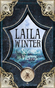 Laila Winter y los Señores de los Vientos - Bárbara G. Rivero
