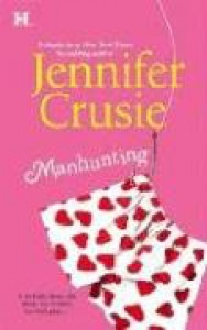 Manhunting (Mass Market) - Jennifer Crusie