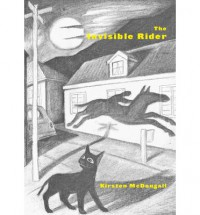 The Invisible Rider - Kirsten McDougall