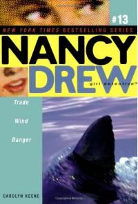 Trade Wind Danger - Carolyn Keene