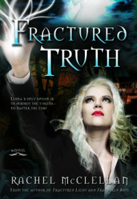 Fractured Truth - Rachel McClellan