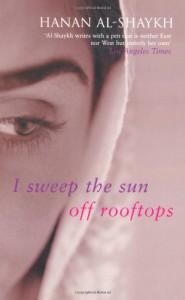 I Sweep the Sun Off Rooftops - Hanan Al-Shaykh