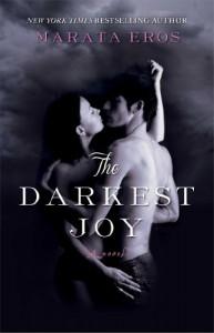 The Darkest Joy - Marata Eros