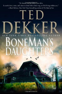 BoneMan's Daughters - Ted Dekker