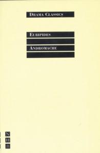 Andromache - Euripides, Marianne McDonald, F. Michael Walton, J. Michael Wilson
