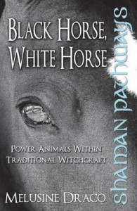 Shaman Pathways - Black Horse, White Horse - Melusine Draco