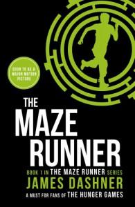 The Maze Runner (Maze Runner Series) - James Dashner
