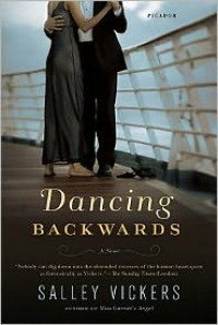 Dancing Backwards - Salley Vickers