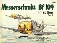 Messerschmitt Bf 109 in Action, Part 1 - John Beaman, Jerry L. Campbell, Don Greer