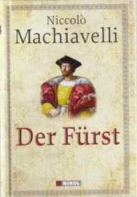 Der Fürst - Herfried Münkler, U. W. Rehberg, Niccolò Machiavelli