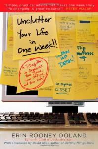 Unclutter Your Life in One Week - Erin Doland, David Allen