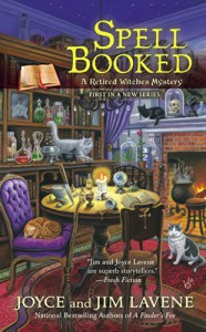 Spell Booked (Retired Witches Mysteries) - Joyce and Jim Lavene