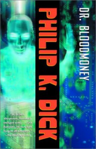 Dr. Bloodmoney - Philip K. Dick