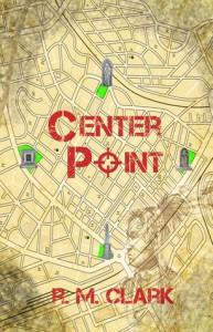 Center Point - R.M. Clark