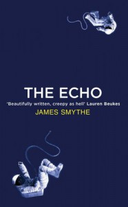 The Echo - James Smythe