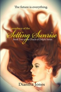 Prophecy of the Setting Sunrise  - Diantha Jones