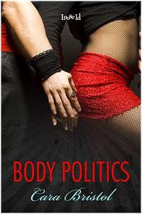 Body Politics - Cara Bristol