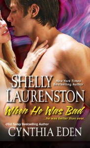 When He Was Bad - Cynthia Eden, Shelly Laurenston