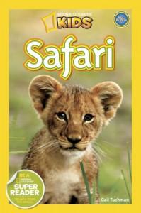 National Geographic Readers: Safari - Gail Tuchman
