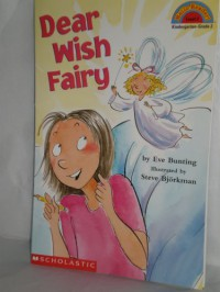 Dear Wish Fairy (Hello Reader Level 2) - Eve Bunting