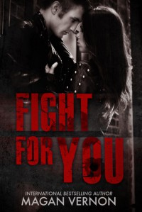 Fight For You - Magan Vernon