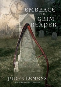 Embrace the Grim Reaper  - Judy Clemens