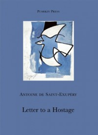 Letter to a Hostage (Pushkin Collection) - Antoine de Saint-Exupery
