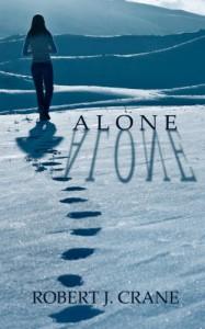 Alone  - Robert J. Crane